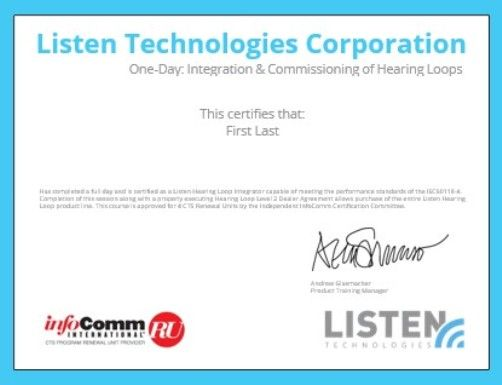 Listen Technologies LA-25 One-Day Individual Integration & Commissioning Training Class; Four (4) Infocomm CTS Renewal Credits Are Available Upon Completion And Passing The Final Exam; Course Thoroughly Works Through Installation, Set-Up, Testing, And Certifying A Hearing Loop System To The IEC60118-4 Standard (LISTENTECHNOLOGIESLA22 LA25 LA 25)